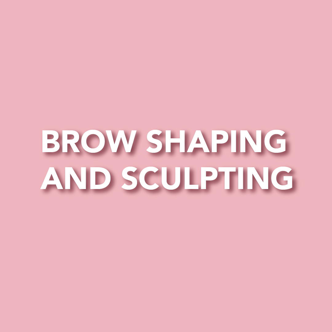BROW SHAPING AND SCULPTING AT BEAUTY & BRONZE